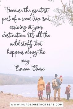"""""""Because the greatest part of a road trip isn't arriving at your destination. It's all the wild stuff that happens along the way"""" Best Road Trip Quotes to inspire you to travel this year 