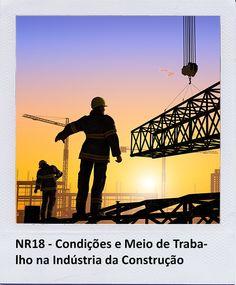 Esta Norma Regulamentadora - NR estabelece diretrizes de ordem administrativa, de planejamento e de organização, que objetivam a implementação de medidas de controle e sistemas preventivos de segurança nos processos, nas condições e no meio ambiente de trabalho na Indústria da Construção.