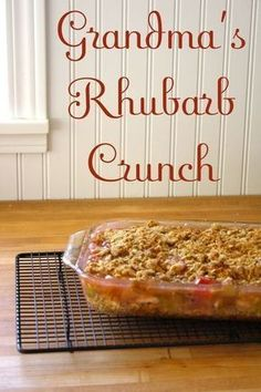 Grandma's Rhubarb Crunch This is my favorite rhubarb recipe! I got it from my dear friend Stephanie in Minnesota, but then I lost it. I found it hear, but I am sure this is not where she got it, so I'd like to give her the credit for introducing me to it. Fruit Recipes, Sweet Recipes, Baking Recipes, Dessert Recipes, Easy Rhubarb Recipes, Recipies, Rhubarb Ideas, Kale Recipes, Avocado Recipes