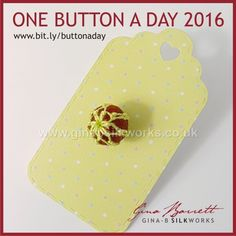 Day 322: Bauble #onebuttonaday by Gina Barrett