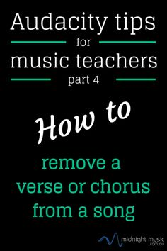 (P) Audacity tutorial 4 How to remove a chorus or verse from a song | Midnight Music
