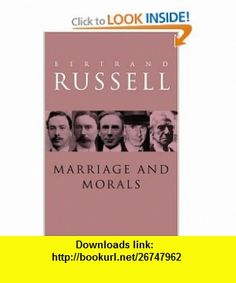 Marriage and Morals (9780415079174) Bertrand Russell , ISBN-10: 0415079179  , ISBN-13: 978-0415079174 ,  , tutorials , pdf , ebook , torrent , downloads , rapidshare , filesonic , hotfile , megaupload , fileserve