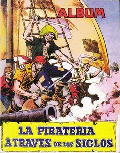 La piratería a tráves de los siglos- Álbum de cromos publicado por Ediciones Toray
