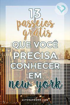 Vai fazer uma viagem para NY e não quer gastar muito? Então conheça 13 passeios grátis para fazer em New York! Clique no link e descubra como aproveitar a cidade de graça!