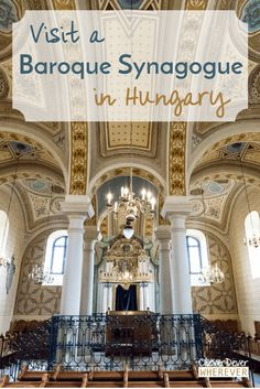 Visit this stunning synagogue in the heart of Hungarian wine country.