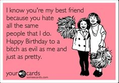 funny ecards | Funny Birthday Cards For Best Friends | We Heart It @Amy Lyons Lyons Lyons Hernandez