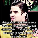 So adorable!  But honey - traipsing around a TV set singing in tight pants is MUCH more important.  Anyone can be a doctor - there's only one person who can be Blaine Anderson...