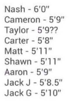 Nash stop please and I'm as tall as carter..... ♡it's okay though as long as I'm not taller than him were good....