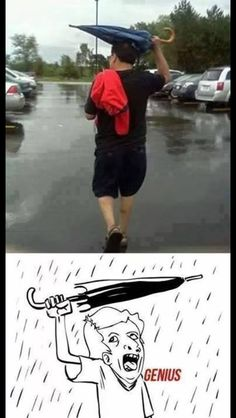 The use of an umbrella in this way is reserved only for the genius