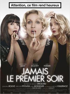 Jamais le premier soir or Never on the First Night, is a French comedy about Julie, a woman who is unlucky in love despite her bubbly demeanor. After being dumped yet again she . Film 2014, Movies 2014, Hd Movies, Film Movie, Movies Online, Series Movies, Movies And Tv Shows, Jean Paul Rouve, French Movies