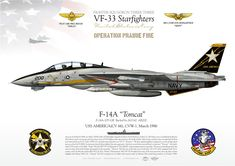 "UNITED STATES NAVY Fighter Squadron THREE THREE (VF-33) ""Starfighters"" Operation ""Prairie Fire""USS America (CV-66), CVW-1. March 1986Pilot CDR Mike ""Smiles"" Bucchi / RIO LT.CDR Ken ""Heimy"" Heimgartner"