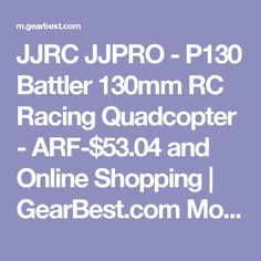 JJRC JJPRO - P130 Battler 130mm RC Racing Quadcopter - ARF-$53.04 and Online Shopping | GearBest.com Mobile