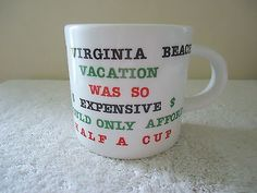 "Vintage Virginia Beach "" VACATION WAS SO EXPENSIVE "" Novelty Half Cup #vintage #collectibles #kitchen #home #ceramics"