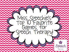 Speech Time Fun: Miss Speechie's Top 10 Favorite Games to use in Therapy!
