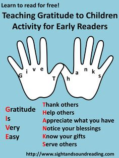 Gratefulness:  Teaching gratitude to children. Here is an activity you can do with your early readers and little ones.  Visit http://www.sightandsoundreading.com.  #education #gratfulness #children