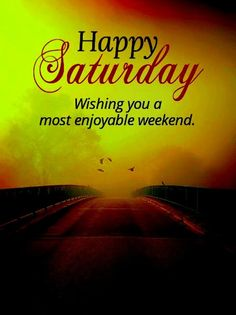 Happy Saturday Images, Happy Friday Pictures, Good Friday Images, Happy Saturday Quotes, Saturday Greetings, Good Morning Happy Saturday, Happy Good Friday, Good Morning Wishes, Morning Blessings