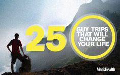 25 guy trips: Paddle the Grand Canyon, kayak with blue whales, and come out a better man