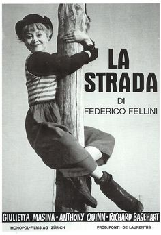 Official theatrical movie poster ( of for La Strada Directed by Federico Fellini. Old Movies, Vintage Movies, Great Movies, Films Cinema, Cinema Posters, Cinema Paradisio, Fellini Films, Bon Film, Love Movie