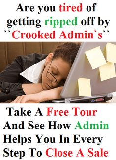 """Are you tired of getting ripped off by """"Crooked Admin's""""?"""