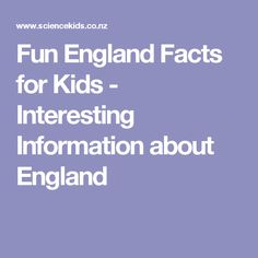 Fun England Facts for Kids - Interesting Information about England