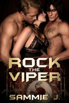 Rock The Viper by Author Sammi J.