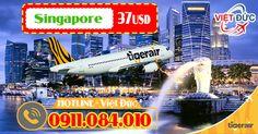 Tiger Air khuyến mãi vé máy bay đi Singapore chỉ 37 USD