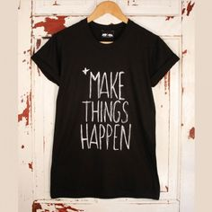 Make things happen Tee - Tees - Clothing - Women