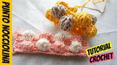 Tutorial punto nocciolina bicolore   Crochet bobble stitch bicolor    Ka...