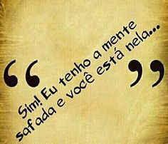 #mentesafada #pensamentosimpuros #frases #picantes #safadeza #boanoite Sex And Love, Sad Love, Love Quotes, Funny Quotes, My Mood, Humor, Some Words, Sarcasm, Sentences