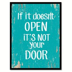If it doesn't open it's not your door Quote Saying Gift Ideas Home Decor Wall Art