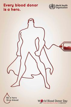 BIO E® World: World Blood Donor Day 2012 - Every blood donor is a hero