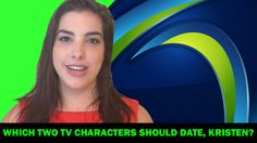 """Kristen Plati was asked Which Two TV Characters Should Date & more Qs on """"Queue'd"""""""