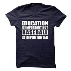 BASEBALL is importanter T Shirts, Hoodies, Sweatshirts. CHECK PRICE ==► https://www.sunfrog.com/Sports/BASEBALL-is-importanter-57187846-Guys.html?41382