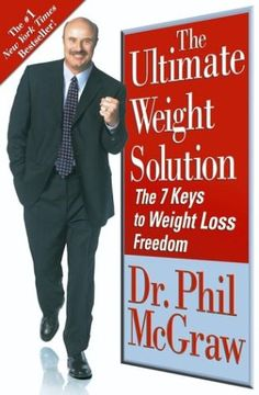 The Ultimate Weight Solution: The 7 Keys to Weight Loss Freedom Reviews