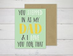 Hey, I found this really awesome Etsy listing at https://www.etsy.com/listing/227502518/step-dad-fathers-day-folded-card