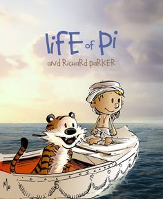 Calvin and Hobbes fan art Life of Pi and Richard Parker. Calvin Und Hobbes, Calvin And Hobbes Comics, Calvin And Hobbes Wallpaper, Life Of Pi, Joy Of Life, Great Philosophers, My Calvins, Kawaii Illustration, Humor Grafico