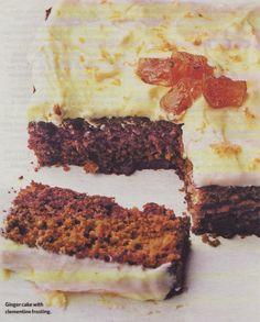 Nigel Slater's Ginger Cake with Clementine Frosting    http://www.guardian.co.uk/lifeandstyle/2008/nov/16/nigel-slater-christmas-recipes