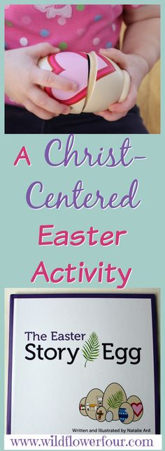 The Easter Story Egg (A Christ-Centered Easter Activity)