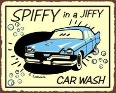 Spiffy in A Jiffy Car Wash Vintage Metal Sign Auto Shop Wall Cafe Art New | eBay