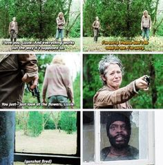 Carol always has the strength to do what must be done for the greater good.