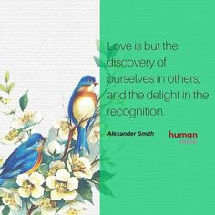 A thought on love from Alexander Smith. #love #AlexanderSmith http://ift.tt/1QToHrB