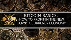 Bitcoin Basics How To Profit In The New Cryptocurrency Economy - Skill Incubator