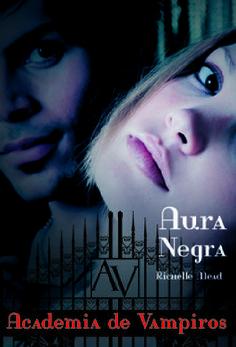 Download Aura Negra - Academia de Vampiros Vol. 2 - Richelle Mead - ePUB, mobi, pdf