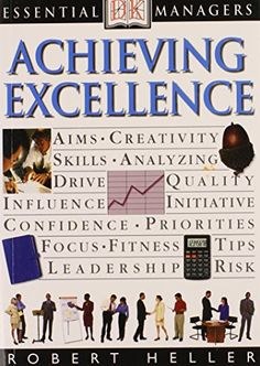 DK Essential Managers: Achieving Excellence von Roy Johnson http://www.amazon.de/dp/0789448637/ref=cm_sw_r_pi_dp_AP7Jvb0D7Z0FN