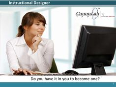 Instructional Designer – Do you have it in you to become one?