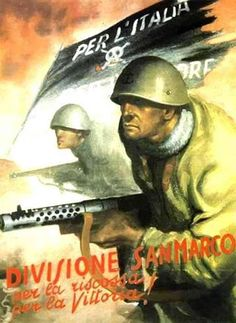 Divisione San Marco poster - pin by Paolo Marzioli Ww2 Propaganda Posters, Political Posters, Political Art, Military Art, Military History, Victory In Europe Day, History Posters, Italian Army, Vintage Advertisements