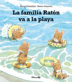 Editorial Corimbo: LA FAMILIA RATÓN VA A LA PLAYA por Kazuo Iwamura y Haruo Yamashita - Novedad junio de 2011