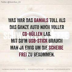 FRÜHER WAR ALLES BESSER... - SCHWARZER-KAFFEE