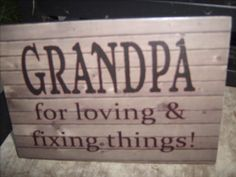 Gift for grandpa. Wood sign with wood by KayDEsignsUnlimited, $14.00