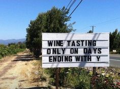 RT Demi Cassiani: I concur with this #sign by South Coast Winery #wine Scott Eddy The Wine Wankers Julien Miquel #Wine Tina Stull MacCocktail LoriMoreno Sip on This Juice pic.twitter.com/bjMlvAVOLY